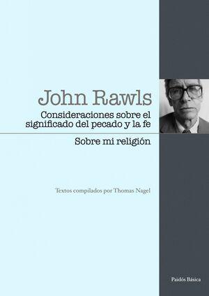 CONSIDERACIONES SOBRE EL SIGNIFICADO DEL PECADO Y LA FE / SOBRE MI RELIGIÓN