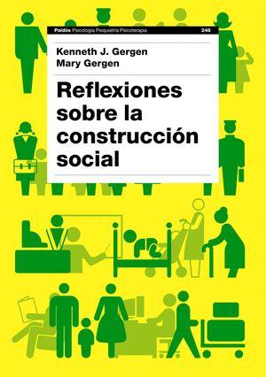 REFLEXIONES SOBRE LA CONSTRUCCIÓN SOCIAL