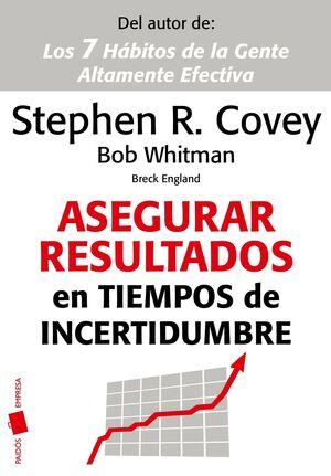 ASEGURAR RESULTADOS EN TIEMPOS DE INCERTIDUMBRE