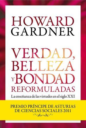 VERDAD, BELLEZA Y BONDAD REFORMULADAS