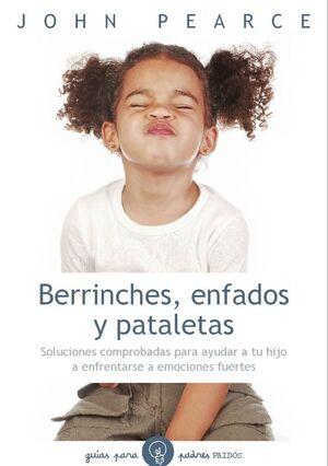 BERRINCHES, ENFADOS Y PATALETAS