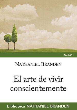 EL ARTE DE VIVIR CONSCIENTEMENTE