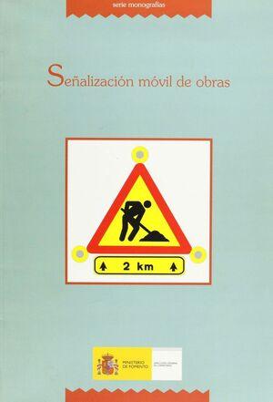 SEÑALIZACIÓN MÓVIL DE OBRAS.