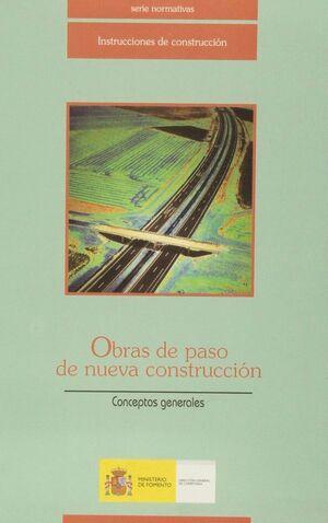 OBRAS DE PASO DE NUEVA CONSTRUCCION, CONCEPTOS GENERALES