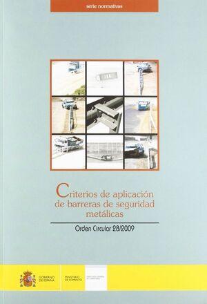 CRITERIOS DE APLICACION DE BARRERAS DE SEGURIDAD METALICAS ORDEN CIRCULAR 28/2009