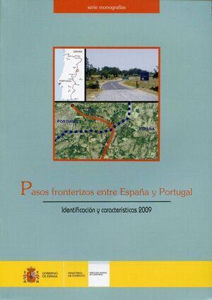 PASOS FRONTERIZOS ENTRE ESPAÑA Y PORTUGAL IDENTIFICACION Y CARACTERISTICAS 2009