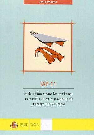 INSTRUCCIÓN SOBRE LAS ACCIONES A CONSIDERAR EN EL PROYECTO DE PUENTES DE CARRETERA. IAP-11. (2ª EDIC