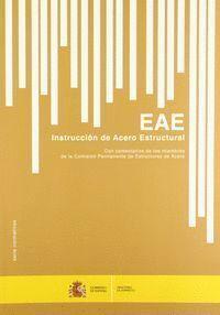 INSTRUCCIÓN DE ACERO ESTRUCTURAL. EAE. (3ª EDICIÓN 2012)