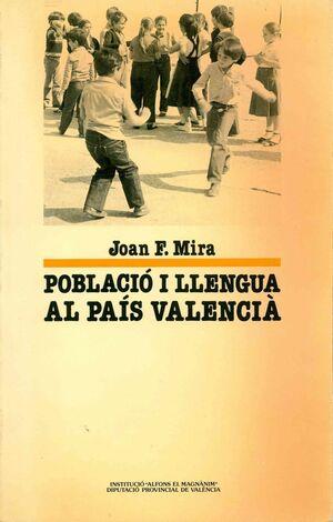 POBLACIÓ I LLENGUA AL PAÍS VALENCIÀ