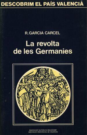 LA REVOLTA DE LES GERMANIES