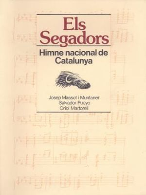 SEGADORS. HIMNE NACIONAL DE CATALUNYA/ELS