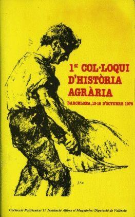 1ER COL·LOQUI D'HISTÒRIA AGRÀRIA