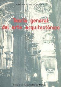 TEORÍA GENERAL DEL ARTE ARQUITECTONICO