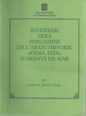 INVENTARI DELS PERGAMINS DE L'ARXIU HISTÒRIC FIDEL FITA D'ARENYS DE MAR