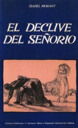 EL DECLIVE DEL SEÑORIO