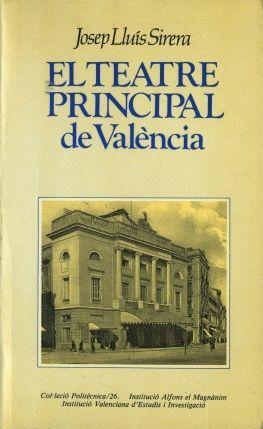 EL TEATRE PRINCIPAL DE VALÈNCIA