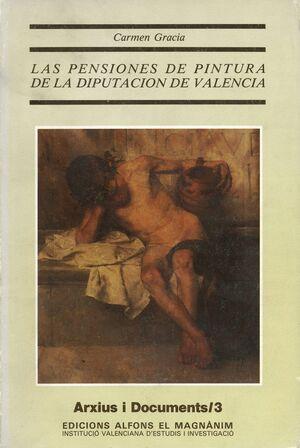 LAS PENSIONES DE PINTURA DE LA DIPUTACIÓN DE VALENCIA