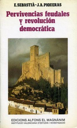 PERVIVENCIAS FEUDALES Y REVOLUCIÓN DEMOCRÁTICA