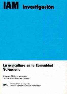 LA ACUICULTURA EN LA COMUNIDAD VALENCIANA