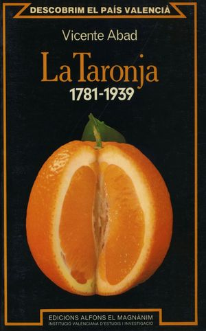 LA TARONJA (1781-1939)