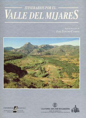 ITINERARIOS POR EL VALLE DE MIJARES