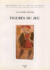 FIGURES DU JEU. ÉTUDES LEXICO-SÉMANTIQUES SUR LE JEU DE CARTES EN ESPAGNE (XVIE-XVIIIE SIÈCLE)