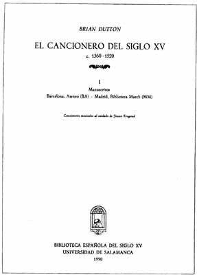 EL CANCIONERO DEL SIGLO XV (C. 1360-1520) TOMO I