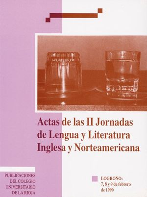 ACTAS DE LAS II JORNADAS DE LENGUA Y LITERATURA INGLESA Y NORTEAMERICANA