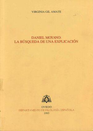 DANIEL MOYANO: LA BÚSQUEDA DE UNA EXPLICACIÓN