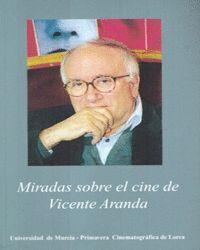 MIRADAS SOBRE EL CINE DE VICENTE ARANDA