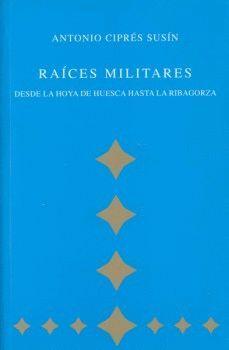 RAÍCES MILITARES