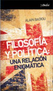 FILOSOFA Y POLTICA UNA RELACIÓN ENIGMÁTICA