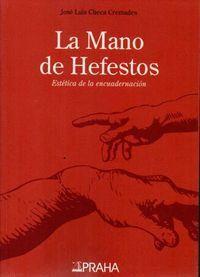 LA MANO DE HEFESTOS