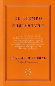 EL TIEMPO REVERSIBLE CRÓNICAS DE LA TRANSICIÓN