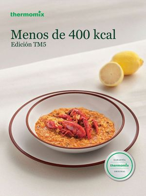 MENOS DE 400 KCAL. TM5