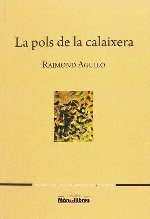 LA POLS DE LA CALAIXERA