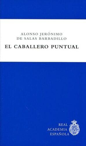 EL CABALLERO PUNTUAL