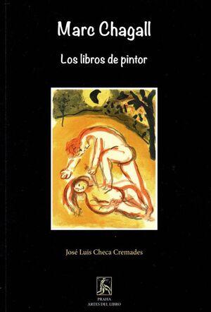 MARC CHAGALL. LOS LIBROS DE PINTOR
