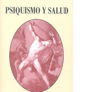 PSIQUISMO Y SALUD