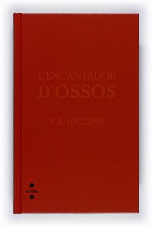L'ENCANTADOR D'OSSOS