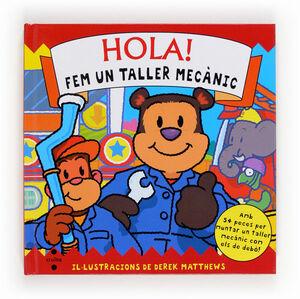 HOLA! FEM UN TALLER MECÀNIC