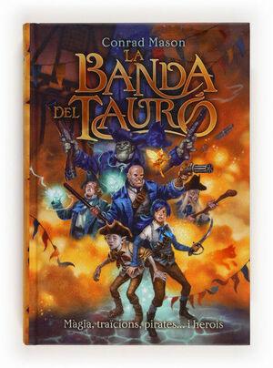 LA BANDA DEL TAURÓ
