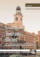 PERSONAL DE OFICIOS. DIVERSOS OFICIOS DEL AYUNTAMIENTO DE MADRID. TEMARIO