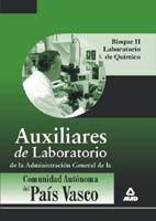 AUXILIARES DE LABORATORIO DE LA ADMINISTRACIÓN GENERAL DE LA COMUNIDAD AUTÓNOMA DEL PAÍS VASCO. BLOQUE II: LABORATORIO DE QUÍMICA.