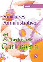 AUXILIARES ADMINISTRATIVOS DEL AYUNTAMIENTO DE CARTAGENA. TEMARIO