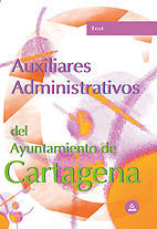AUXILIARES ADMINISTRATIVOS DEL AYUNTAMIENTO DE CARTAGENA. TEST
