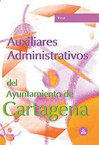 AUXILIARES ADMINISTRATIVOS DEL AYUNTAMIENTO DE CARTAGENA. TEST