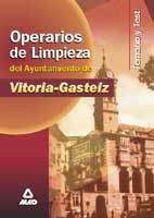 OPERARIO DE LIMPIEZA DEL AYUNTAMIENTO DE VITORIA-GASTEIZ. TEMARIO Y TEST
