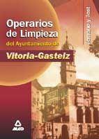 OPERARIO DE LIMPIEZA DEL AYUNTAMIENTO DE VITORIA-GASTEIZ. TEMARIO Y TEST