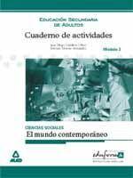CUADERNO DE ACTIVIDADES. CIENCIAS SOCIALES. EL MUNDO CONTEMPORANEO.